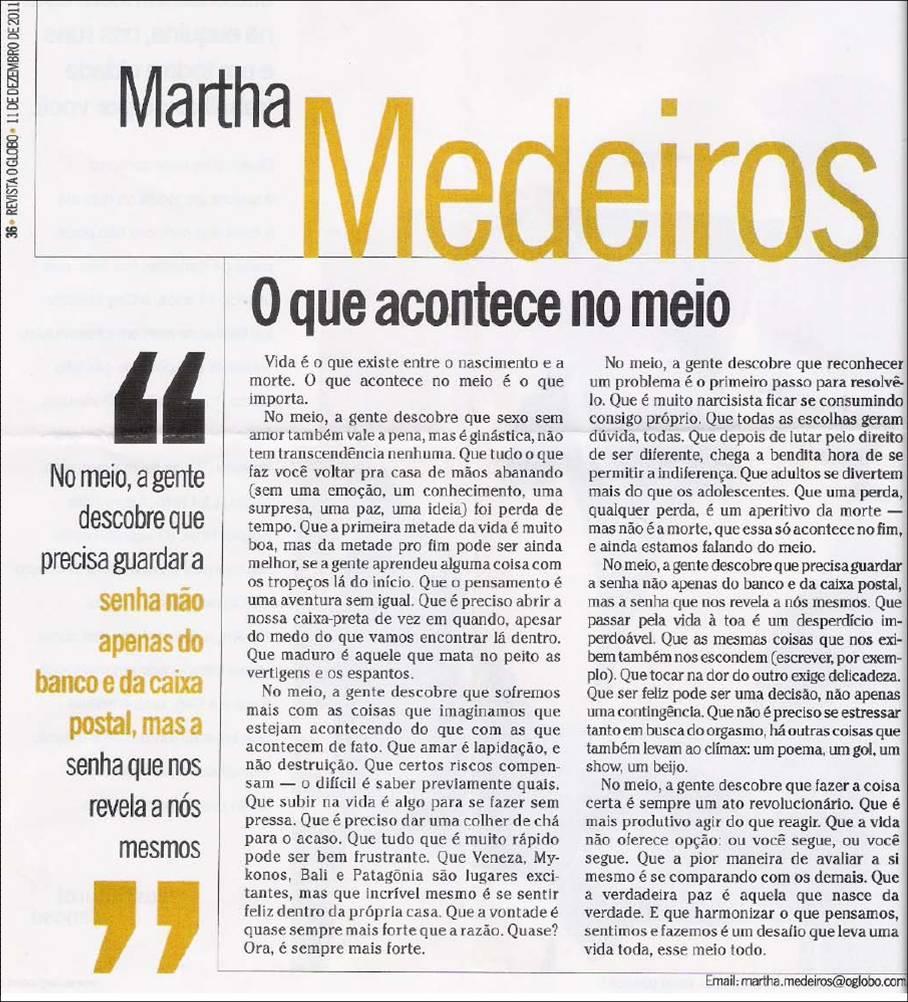 Martha Medeiros - o que acontece no meio